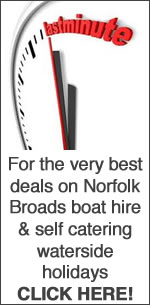 Last Minute Norfolk Broads